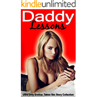 Daddy Lessons: Ultra Dirty Erotica (Taboo Sex Story Collection)