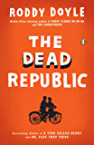 The Dead Republic: A Novel
