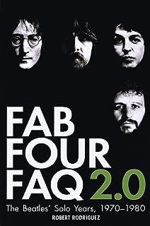fab four faq deluxe set fab four faq and fab four faq 20 the solo years