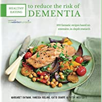 Healthy Eating to Reduce The Risk of Dementia