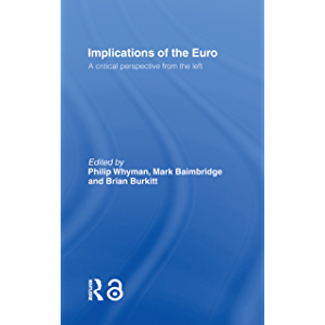 Implications of the Euro: A Critical Perspective from the Left