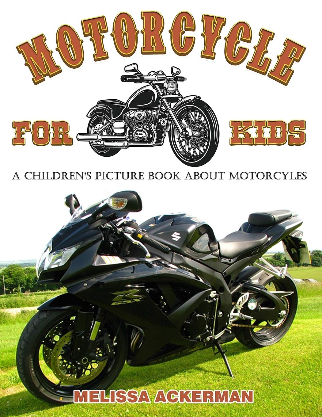 Motorcycles For Kids A Children S Picture Book About Motorcycles