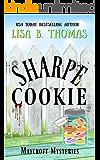 Sharpe Cookie (Maycroft Mysteries Book 6)