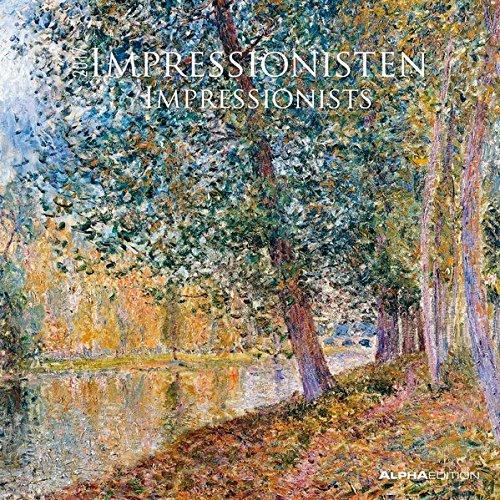 Impressionisten 2017 - Impressionists - Broschürenkalender (30 x 60 geöffnet) - Kunstkalender - Wandplaner
