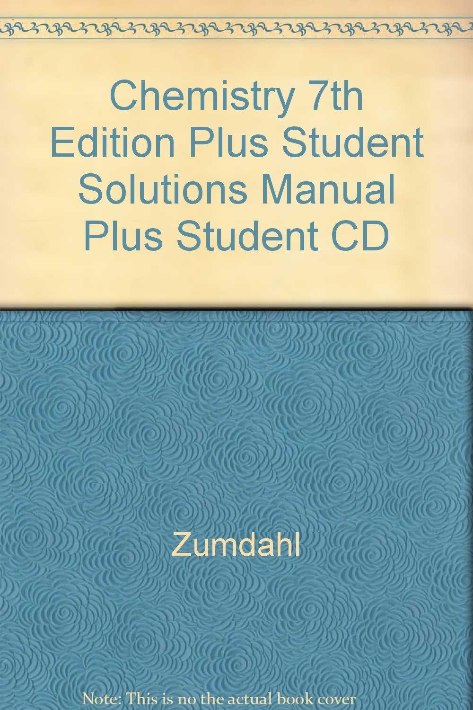 chemistry 7th edition plus student solutions manual plus student cd rh amazon com Zumdahl Chemistry 7th Edition Answers Zumdahl Chemistry 7th Edition Answers