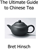 The Ultimate Guide to Chinese Tea