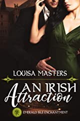 An Irish Attraction: Emerald Isle Enchantment Kindle Edition