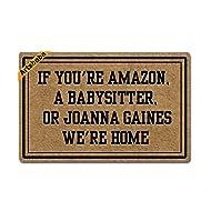 Artsbaba Doormat If You're Amazon A Babysitter Joanna Gaines We're Home Door Mat Rubber Non-Slip Entrance Rug Floor Door Mat Funny Home Decor Indoor Mats 23.6 x 15.7 Inches