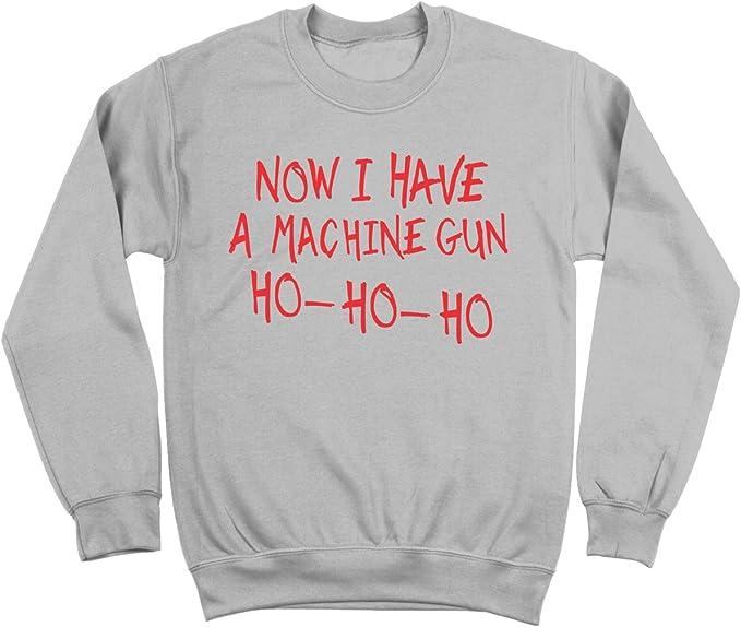 Now I Have A Machine Gun Ho Ho Ho Funny Christmas John McClane Mens Sweatshirt