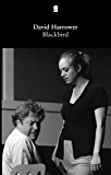 Blackbird (Faber and Faber Plays)