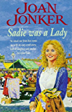 Sadie was a Lady: An engrossing saga of family trouble and true love