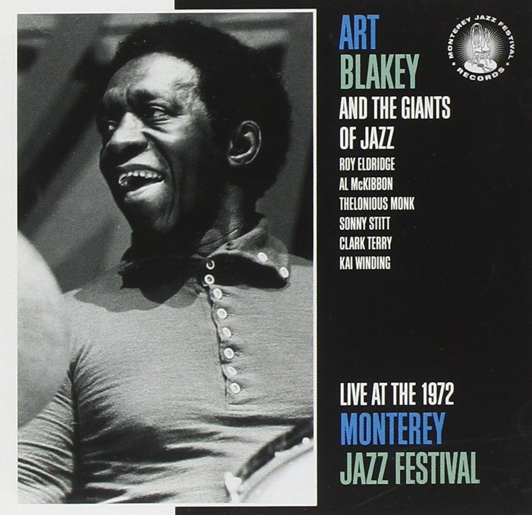 Live At The Monterey Jazz Festival 1972 by Monterey Jazz Festival