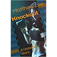 Knockout: A Hotwife Story (English Edition)