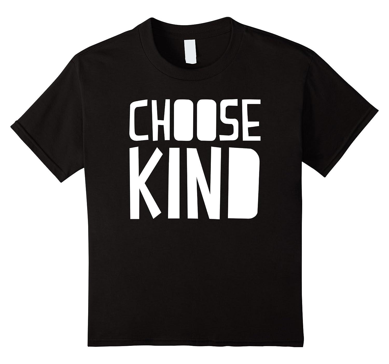Choose Kind Anti Bullying Kindness-Newstyleth