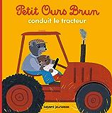 Petit Ours Brun conduit le tracteur (Petit Ours Brun poche)
