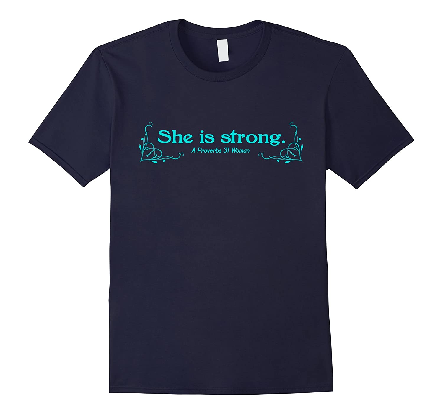 Proverbs 31 Woman-She is Strong Graphic T-Shirt-FL