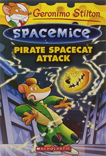 Pirate Spacecat Attack (Geronimo Stilton Spacemice