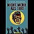 Nicht mehr als 100!: 33 Drabbles