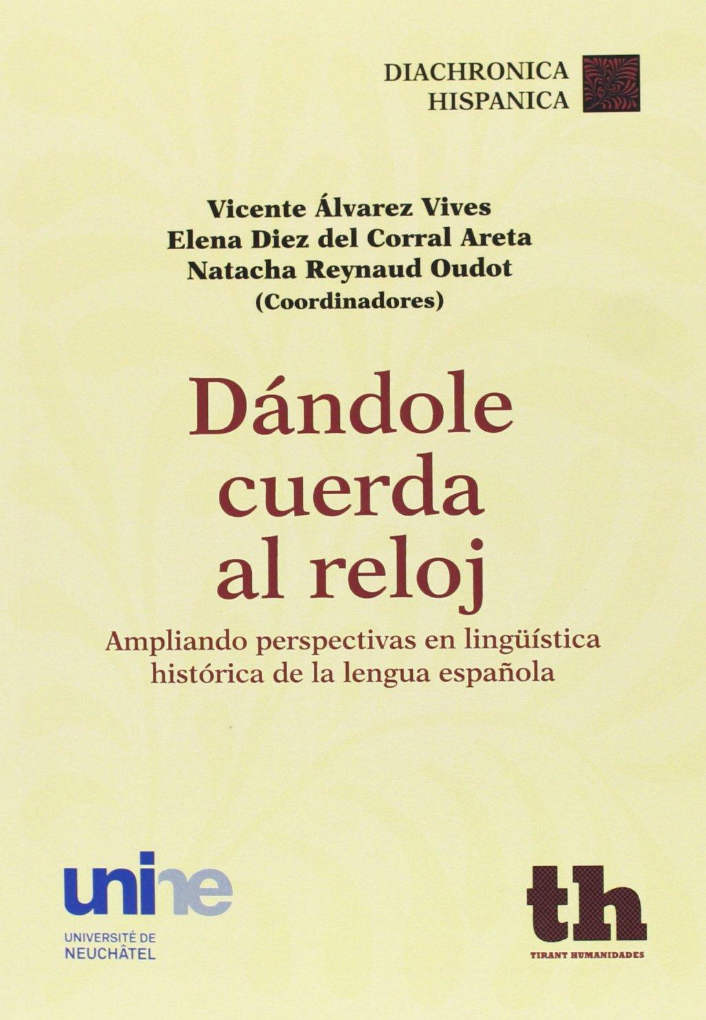 Dandole cuerda al reloj (Spanish) Paperback – 2013