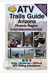 ATV Trails Guide Arizona Phoenix Region Paperback
