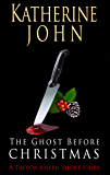 The Ghost Before Christmas - A Trevor Joseph Short Story (Trevor Joseph Detective series)