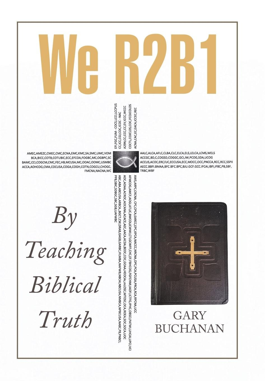 We R2b1: By Teaching Biblical Truth ebook