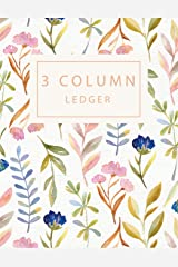 3 Column Ledger: Record Book Account Journal Book Accounting Ledger Notebook Business Bookkeeping Home Office School 8.5x11 Inches 100 Pages (Column Ledger Notebook) (Volume 3) Paperback