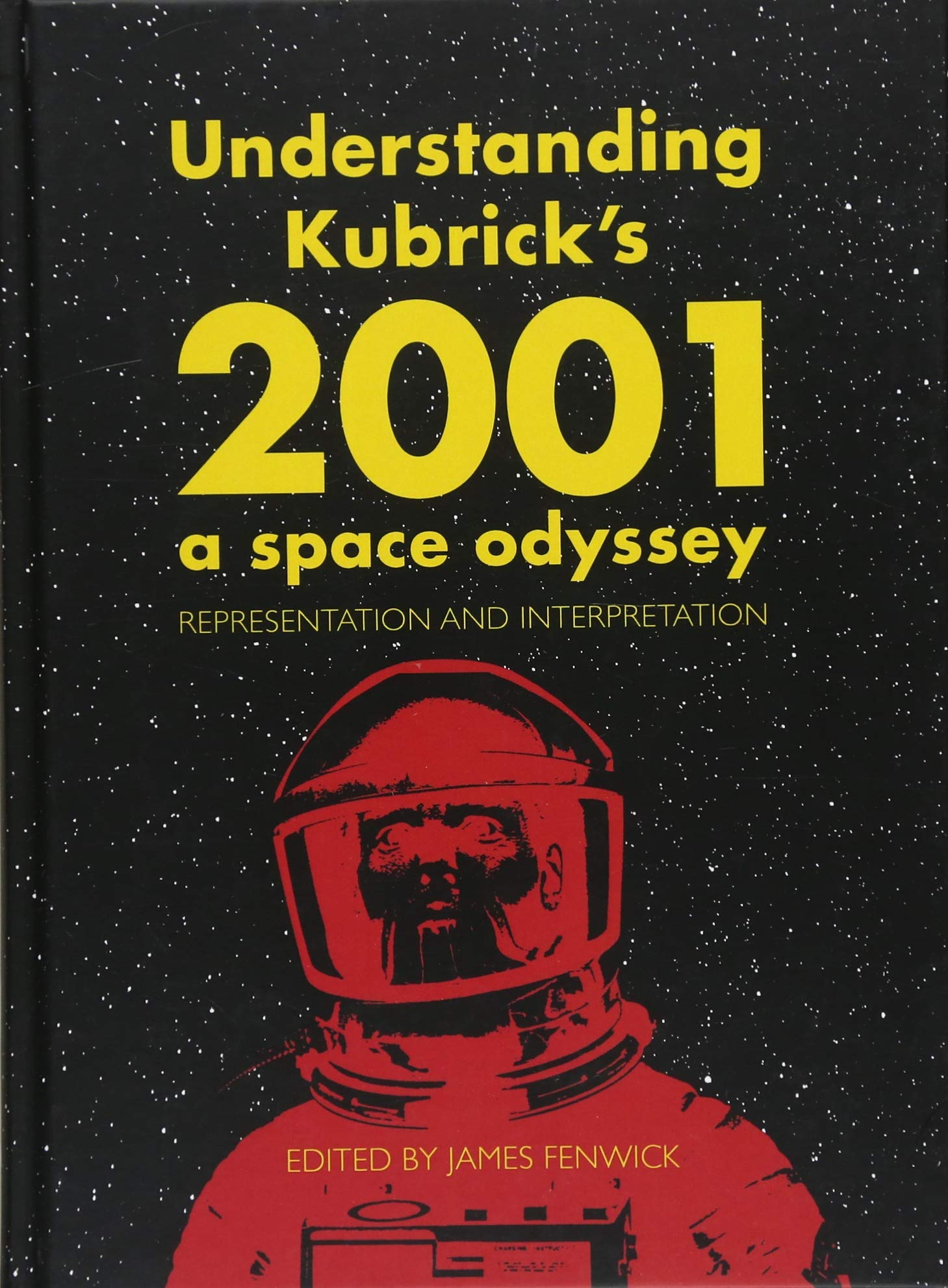 Understanding Kubrick's 2001: A Space Odyssey: Representation and Interpretation ebook