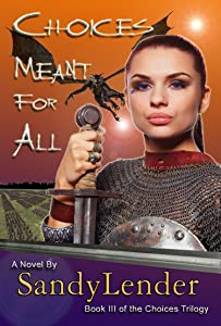 Choices Meant for All (The Choices Trilogy Book 3)