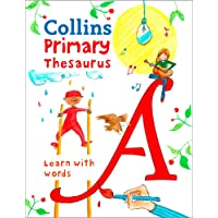 Collins Primary Dictionaries - Collins Primary Thesaurus: Illustrated Learning Support for Age 7+