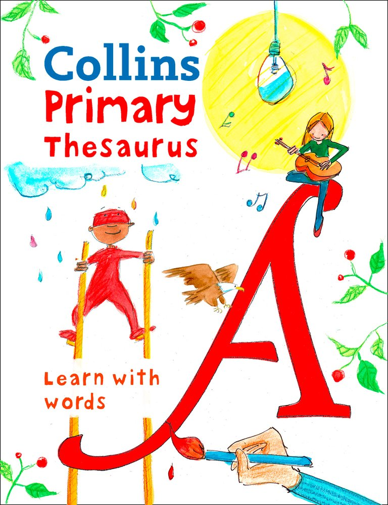 Collins Primary Thesaurus: Learn With Words (Collins Primary ...