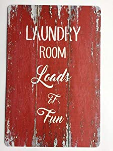 Laundry Room Loads and Loads of Fun Vintage Looking Tin Sign TS121