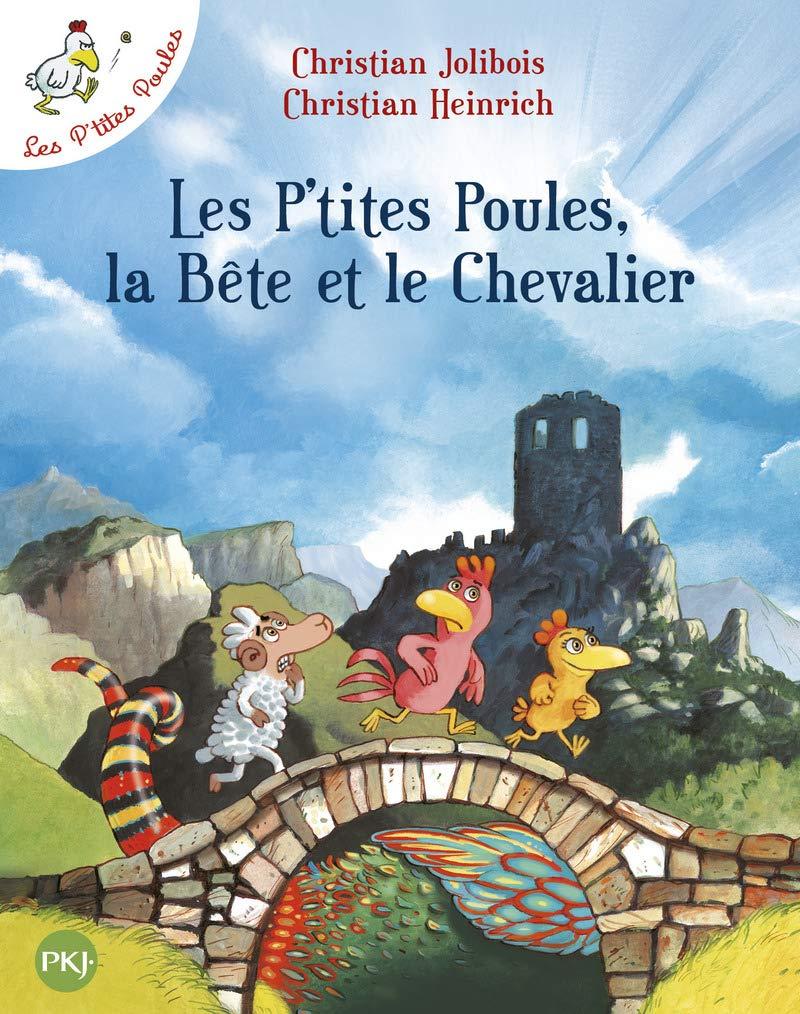 Download Les P'Tites Poules, la Bete Et le Chevalier (French Edition) PDF
