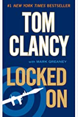 Locked On (A Jack Ryan Novel Book 11) Kindle Edition