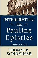 Interpreting the Pauline Epistles Paperback