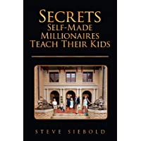 Secrets Self-Made Millionaires Teach Their Kids