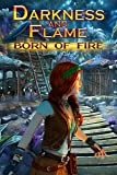 Darkness and Flame: Born of Fire [Download]