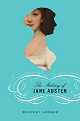 The Making of Jane Austen Kindle Edition