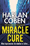 Miracle Cure: They were looking for a miracle cure, but instead they found a killer...