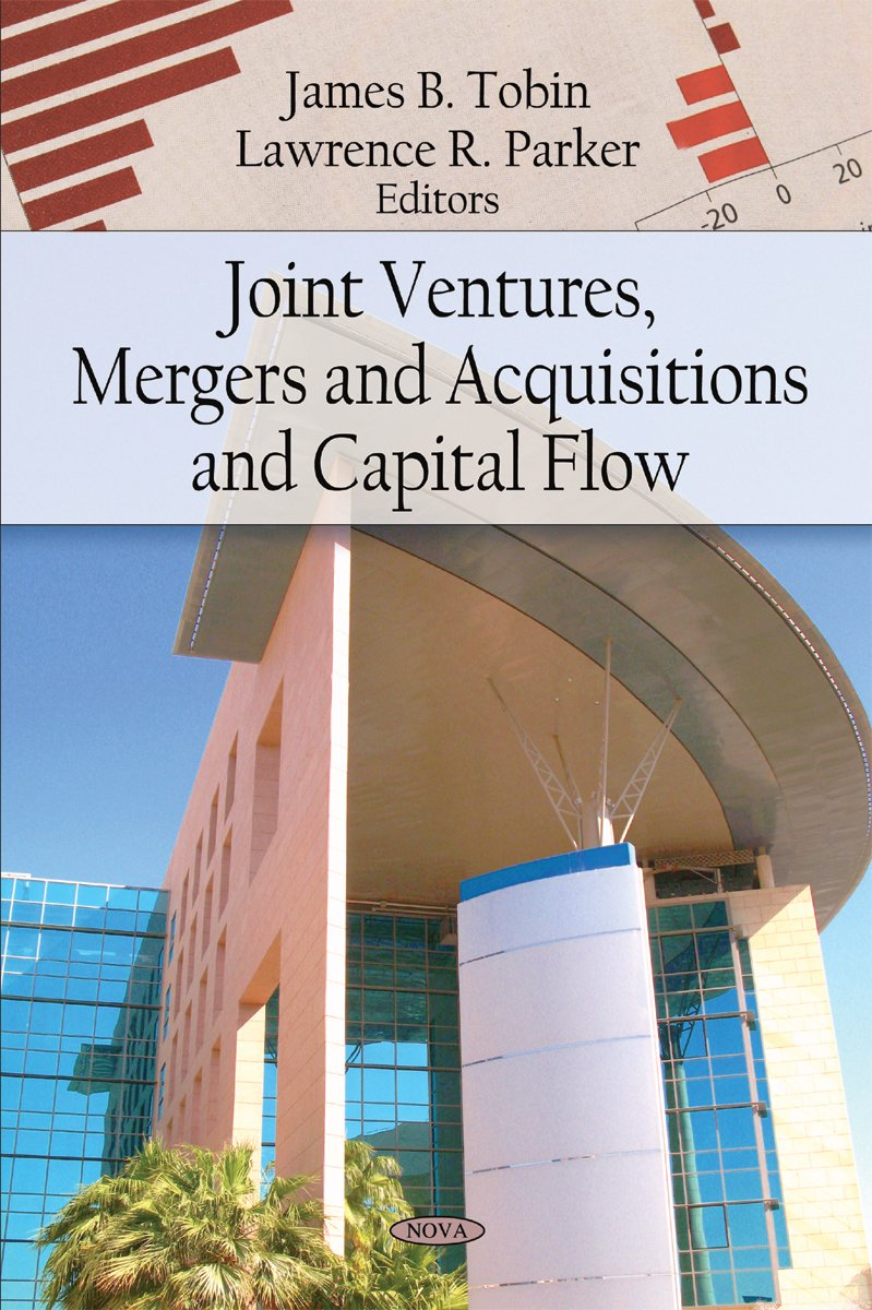 Read Online Joint Ventures, Mergers and Acquisitions, and Capital Flow pdf epub