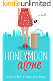 Honeymoon Alone: A Novel