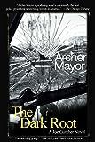 The Dark Root: A Joe Gunther Novel (Joe Gunther Mysteries)