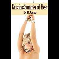 Kristin's Summer of Heat