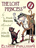The Lost Princess of Oz [Illustrated]