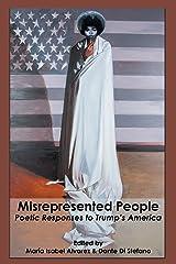 Misrepresented People: Poetic Responses to Trump's America