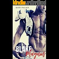 Blake Magnus: Meu milionário proibido: Livro Completo