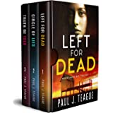 The Morecambe Bay Trilogy 1: Left for Dead, Circle of Lies & Truth Be Told: The first trilogy in one collection!