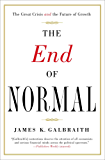 The End of Normal: The Great Crisis and the Future of Growth (English Edition)