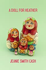 A Doll For Heather (Healing Hearts Series Book 2) Kindle Edition