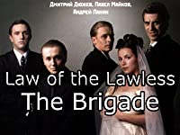 Law of the Lawless (The Brigade)